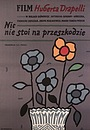 Фільм «Ничто не стоит на пути» (1981)