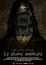 Фильм «La última aventura» (2015)