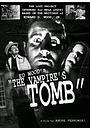 Фільм «The Vampire's Tomb» (2013)