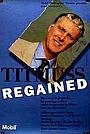 Сериал «Titmuss Regained» (1991)