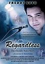 Фільм «Regardless: The Freddy Soto Story» (2020)