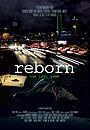 Фильм «Reborn» (2015)