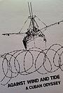 Фильм «Против ветра и течения: Одиссея Кубана» (1981)
