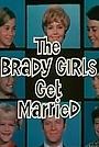 Фільм «The Brady Girls Get Married» (1981)