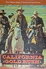 Фільм «California Gold Rush» (1981)