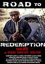 Фильм «Road to Redemption» (2016)