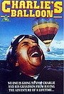 Фильм «Charlie and the Great Balloon Chase» (1981)