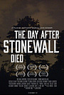 Фільм «The Day After Stonewall Died» (2013)