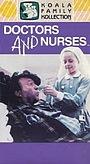 Фільм «Doctors & Nurses» (1981)