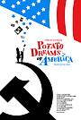 Фильм «Potato Dreams of America» (2021)
