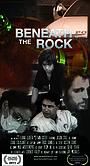 Фильм «Beneath the Rock» (2010)