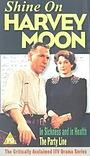 Серіал «Shine on Harvey Moon» (1982 – 1995)