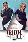Фільм «Truth Be Told» (2011)