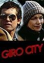 Фильм «Giro City» (1982)