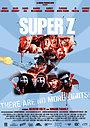 Фильм «Super Z» (2021)