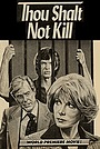 Фильм «Thou Shalt Not Kill» (1982)