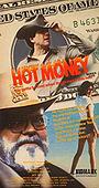 Фильм «Горячие деньги» (1986)