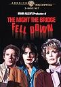 Фильм «The Night the Bridge Fell Down» (1983)