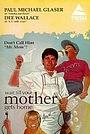 Фільм «Wait Till Your Mother Gets Home!» (1983)