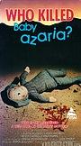 Фільм «Who Killed Baby Azaria?» (1983)