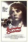 Фільм «Unfinished Business» (1984)