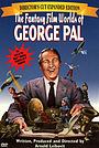 Фильм «Фантастический мир Джорджа Пала» (1985)