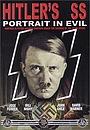 Фільм «СС Гитлера: Портрет зла» (1985)