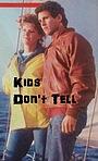 Фильм «Дети не говорят» (1985)