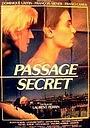 Фильм «Секретный проход» (1985)