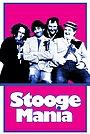 Фільм «Stoogemania» (1986)