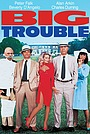 Фільм «Большие неприятности» (1985)