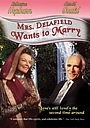 Фильм «Миссис Делафилд хочет замуж» (1986)