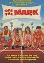 Фільм «Off the Mark» (1987)