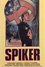 Фільм «Spiker» (1986)