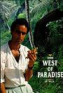 Фільм «West of Paradise» (1986)