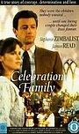 Фільм «Celebration Family» (1987)