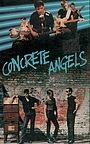 Фильм «Concrete Angels» (1987)
