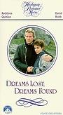 Фильм «Dreams Lost, Dreams Found» (1987)