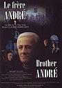 Фильм «Le frère André» (1987)