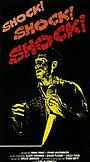 Фільм «Шок! Шок! Шок!» (1987)
