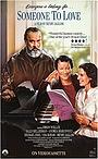 Фильм «Кого-нибудь любить» (1987)