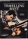 Фильм «Travelling avant» (1987)