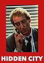 Фільм «Hidden City» (1987)