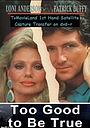 Фільм «Too Good to Be True» (1988)