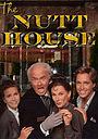 Сериал «The Nutt House» (1989)
