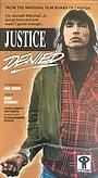 Фильм «Justice Denied» (1989)
