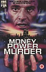 Фильм «Деньги, власть, убийство» (1989)
