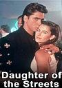 Фільм «Daughter of the Streets» (1990)