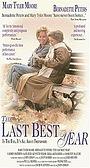 Фільм «The Last Best Year» (1990)