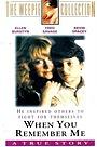 Фільм «Когда ты вспомнишь обо мне» (1990)